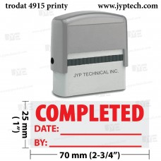 Completed w. date, by  4915 Self Inking Rubber Stamp (Red Ink)