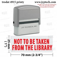 Not To Be Taken From The Library Extra Large 4915 Self Inking Rubber Stamp (Red Ink)