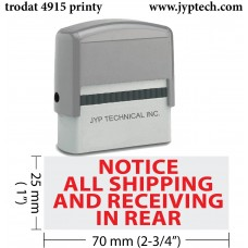 Notice All Shipping And Receiving In Rear Extra Large 4915 Self Inking Rubber Stamp (Red Ink)