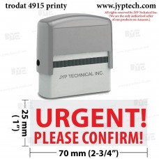 Urgent! Please Confirm! Extra Large 4915 Self Inking Rubber Stamp (Red Ink)