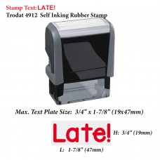 Late! 4912 Self Inking Office Rubber Stamp