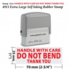 Handle with Care DO NOT Bend Thank You 4915 Self Inking Rubber Stamp