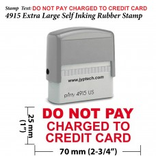 DO NOT Pay Charged to Credit Card 4915 Self Inking Rubber Stamp