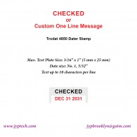 Checked w. Date or Custom One Line Message 4850 Self Inking Stamp