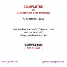 Completed w. Date or Custom One Line Message 4850 Self Inking Stamp