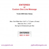 Entered w. Date or Custom One Line Message 4850 Self Inking Stamp