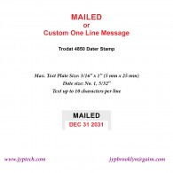 Mailed w. Date or Custom One Line Message 4850 Self Inking Stamp