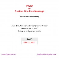 Paid w. Date or Custom One Line Message 4850 Self Inking Stamp