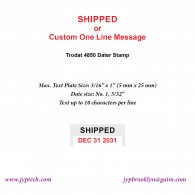 Shipped w. Date or Custom One Line Message 4850 Self Inking Stamp